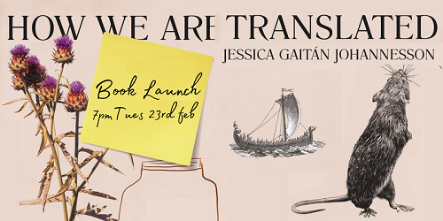 How We Are Translated, with Jessica Gaitán Johannesson & Jules Danskin