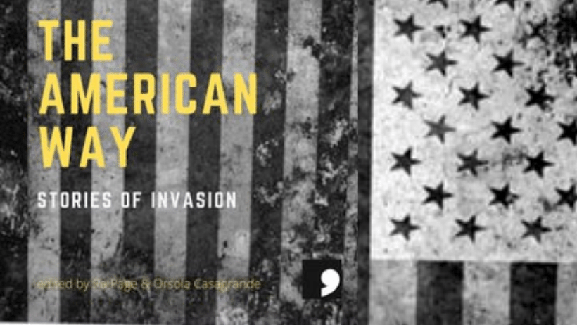 The American Way: Stories of Invasion, with Ra Page, Orsola Casagrande & Bina Shah