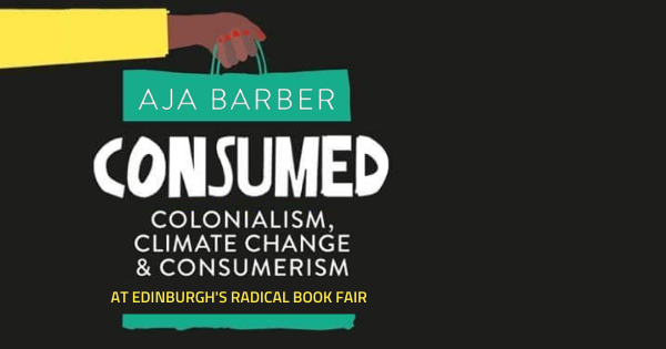 image for event: Consumed: colonialism, climate change & consumerism