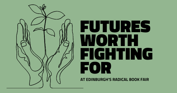 Futures Worth Fighting For, with Eve Livingston, Jen Deerinwater & Josephine Becker