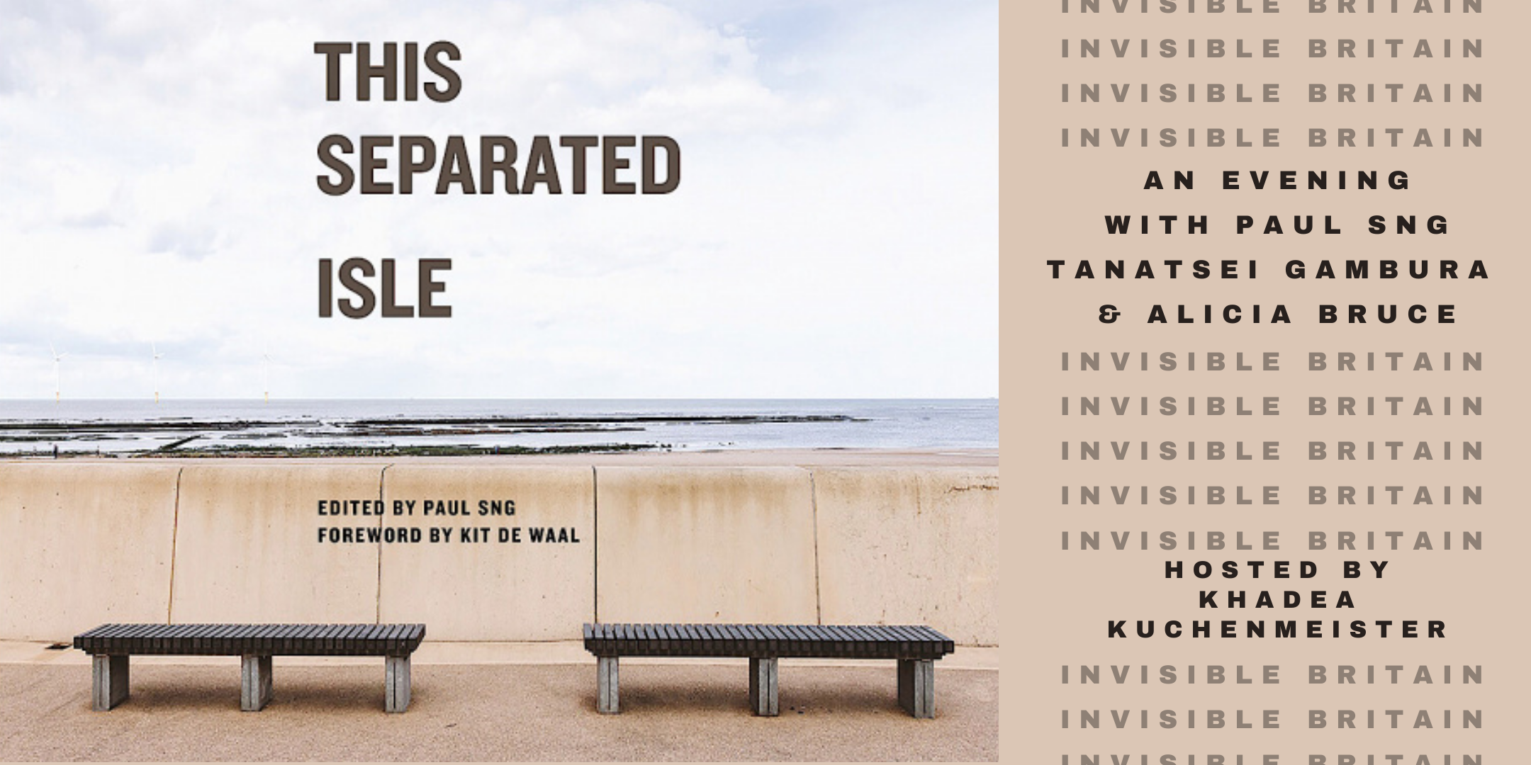 This Separated Isle: Portrait of an Invisible Britain, with Paul Sng, Khadea Kuchenmeister, Tanatsei Gambura & Alicia Bruce