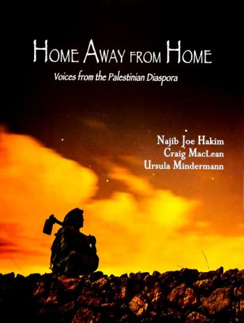 Image for Home Away From Home; voices from the Palestinian Diaspora